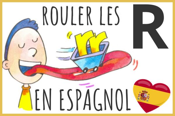 Rouler le R espagnol